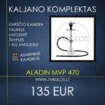 Kaljano komplektas Aladin MVP 470